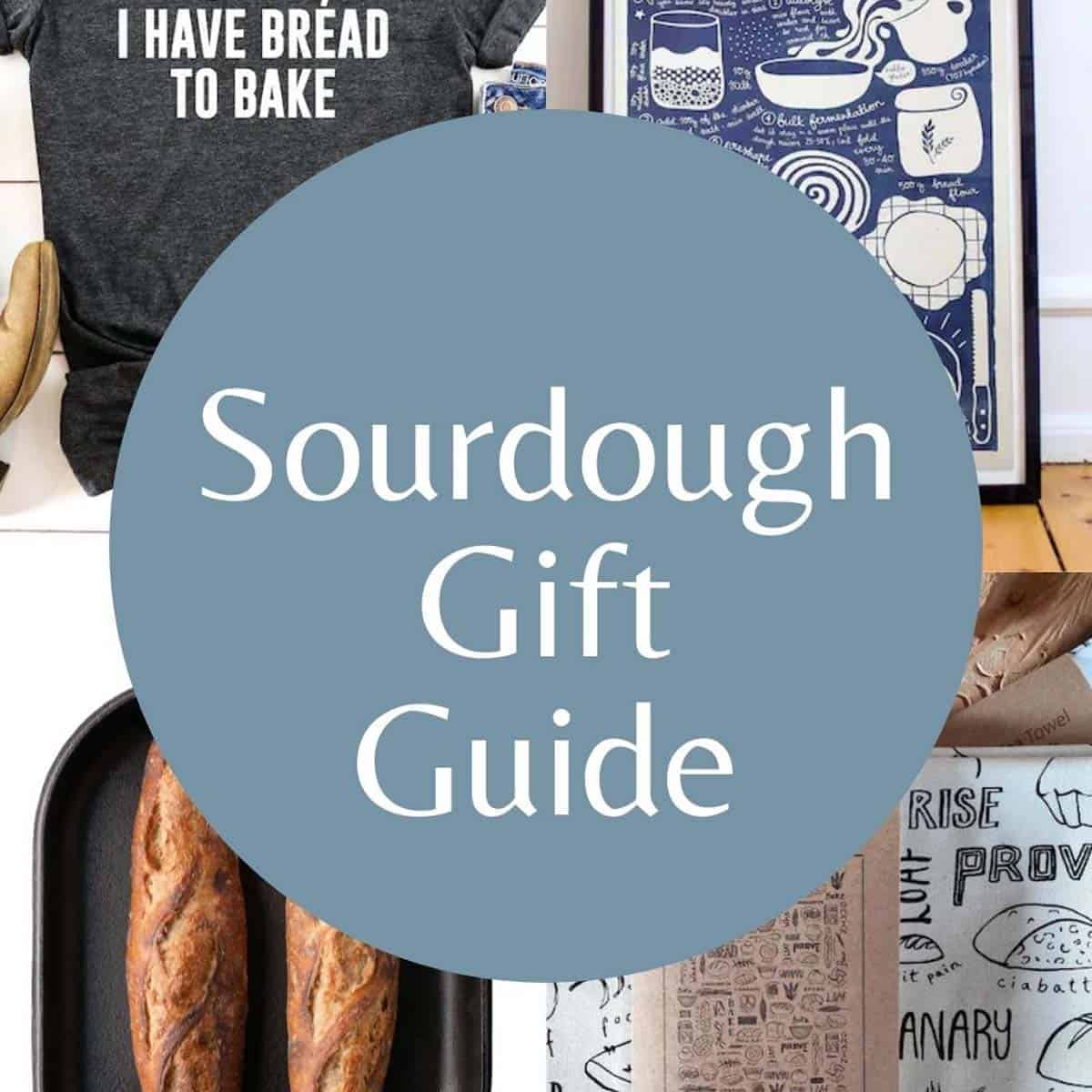 The Best Gifts for Sourdough Bakers